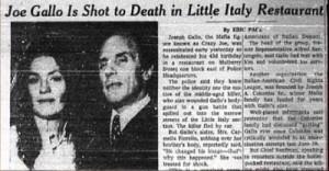 СМИ на следующий день после убийства Джо Галло уже на следующий день, опубликовали различные версии произошедшего